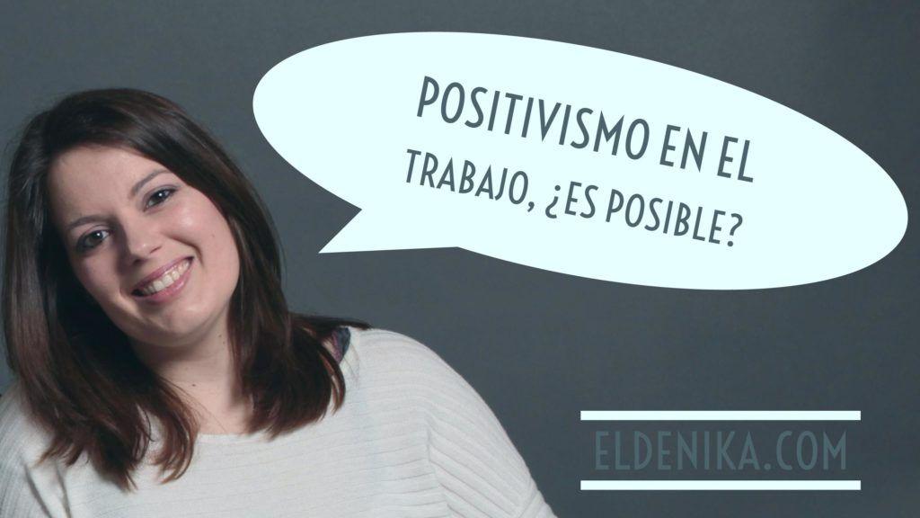 positivismo-en-el-trabajo