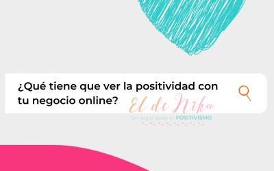 Positividad: ¿Qué tiene que ver con tu negocio online?